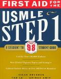 First Aid for the Usmle Step 1 A Student to Student Guide  Updated for 98
