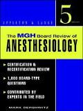 Mgh Board Review of Anesthesiology
