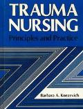 Trauma Nursing: Principles and Practice