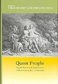 Queer People Negotiations and Expressions of Homosexuality, 1700-1800