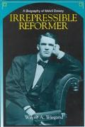 Irrepressible Reformer A Biography of Melvil Dewey