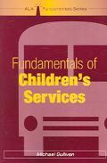 Fundamentals of Children's Services