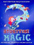Storytime Magic: 500+ Fingerplays, Flannelboards, and Other Activities