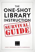One-Shot Library Instruction Survival Guide