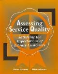 Assessing Service Quality Satisfying the Expectations of Library Customers