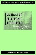 Managing Electronic Resources Contemporary Problems And Emerging Issues