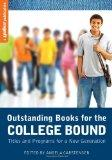 Outstanding Books for the College Bound: Titles and Programs for a New Generation (A YALSA P...