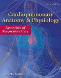 Workbook for Des Jardins' Cardiopulmonary Anatomy & Physiology, 6th