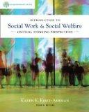 Introduction To Social Work & Social Welfare Critical Thinking Perspectives