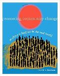 Promoting Community Change: Making it Happen in the Real World (SW 381T Dynamics of Organiza...
