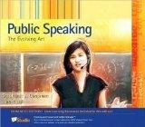 Public Speaking: The Evolving Art Enhanced Edition