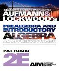 Student Solutions Manual for Aufmann/Lockwood's Prealgebra and Introductory Algebra: An Applied Approach, 2nd