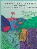 Garden of Microbial Delights A Practical Guide to the Subvisible World