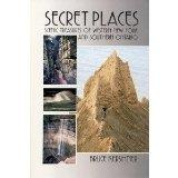 Secret Places A Guide to 25 Little Known Scenic Treasures of the New York's Niagara-Alleghen...