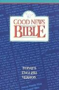 Good News Bible:today's English Version