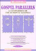 Gospel Parallels A Comparison of the Synoptic Gospels/New Revised Standard Version