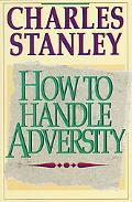 How To Handle Adversity