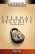 Eternal Security Can You Be Sure