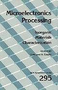 Microelectronics Processing Inorganic Materials Characterization