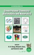 Green Polymer Chemistry : Biocatalysis and Materials II