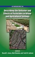 Describing the Behavior and Effects of Pesticides in Urban and Agricultural Settings