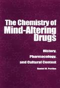 Chemistry of Mind-Altering Drugs History, Pharmacology, an