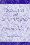 Solubility and Solubilization in Aqueous Media