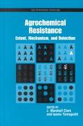Agrochemical Resistance Extent, Mechanism, and Detection