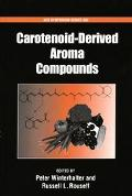 Carotenoid-Derived Aroma Compounds
