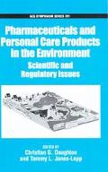 Pharmaceuticals and Personal Care Products in the Environment Scientific and Regulatory Issues