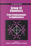 Group 13 Chemistry From Fundamentals to Applications