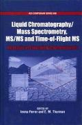 Liquid Chromatography/Mass Spectrometry MS/MS and Time of Flight MS Analysis of Emerging Con...