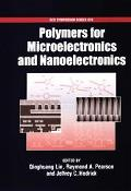 Polymers for Microelectronics and Nanolectronics
