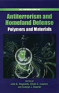 Polymers and Materials for Anti-Terrorism and Homeland Defense