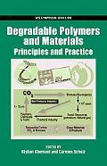Degradable Polymers And Materials Principles And Practice