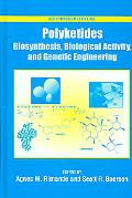 Polyketides Biosynthesis, Biological Activity, and Genetic Engineering