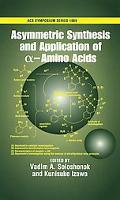 Asymmetric Synthesis and Application of alpa-Amino Acids
