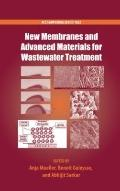 New Membranes and Advanced Materials for Wastewater Treatment (Acs Symposium Series)