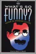 What's So Funny Humor in American Culture