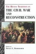 Human Tradition in the Civil War and Reconstruction
