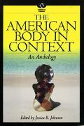 American Body in Context An Anthology