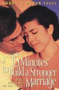 15 Minutes to Build a Stronger Marriage Weekly Togetherness for Busy Couples