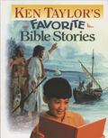 Ken Taylor's Favorite Bible Stories