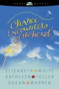 Chance Encounters of the Heart