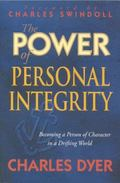 The Power of Personal Integrity - Charles H. Dyer - Paperback