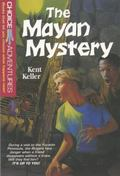 The Mayan Mystery, Vol. 14 - Kent Keller - Paperback