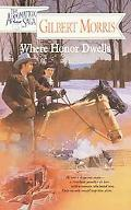Where Honor Dwells - Gilbert Morris - Paperback