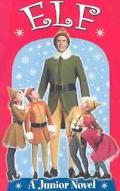 Elf A Junior Novel