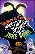 Wallace & Gromit The Curse of the Were-Rabbit The Monstrously Scary Joke Book
