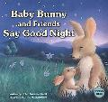Baby Bunny and Friends Say Good Night